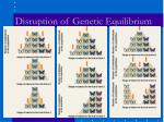 disruption of genetic equilibrium2