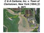 c a carbone inc v town of clarkstown new york 1994 c p 397