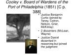 cooley v board of wardens of the port of philadelphia 1851 c p 388