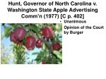 hunt governor of north carolina v washington state apple advertising comm n 1977 c p 402