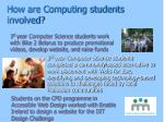 how are computing students involved