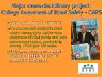 major cross disciplinary project college awareness of road safety cars
