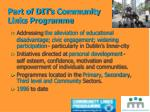 part of dit s community links programme
