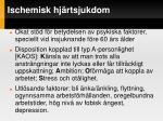 ischemisk hj rtsjukdom