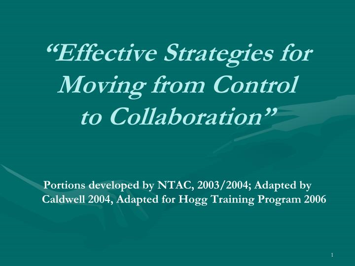 effective strategies for moving from control to collaboration n.