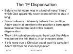 the 1 st dispensation6