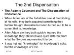the 2nd dispensation