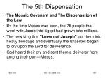 the 5th dispensation