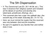 the 5th dispensation5