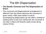 the 6th dispensation