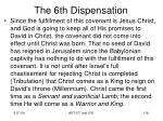 the 6th dispensation4