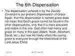the 6th dispensation5