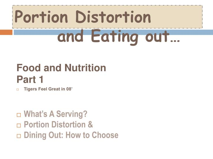 portion distortion and eating out n.