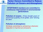 tanker owners committed to reduce pollution of oceans and atmosphere