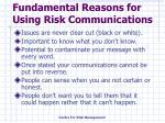 fundamental reasons for using risk communications