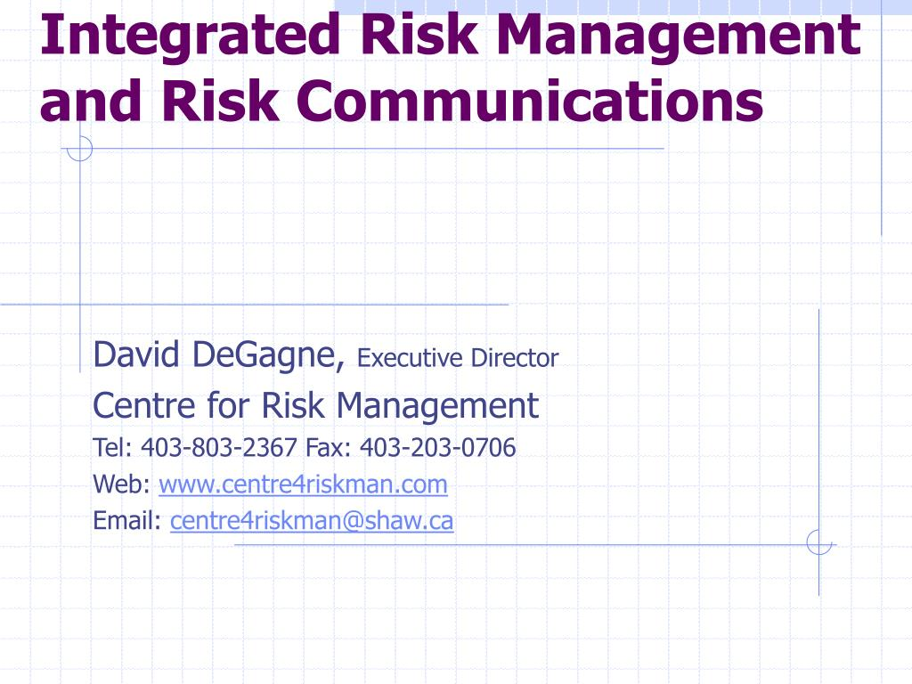 integrated risk management and risk communications l.