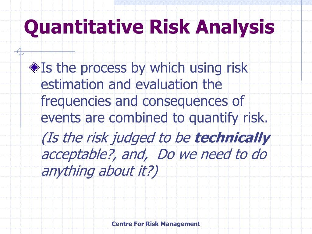 Quantitative Risk Analysis