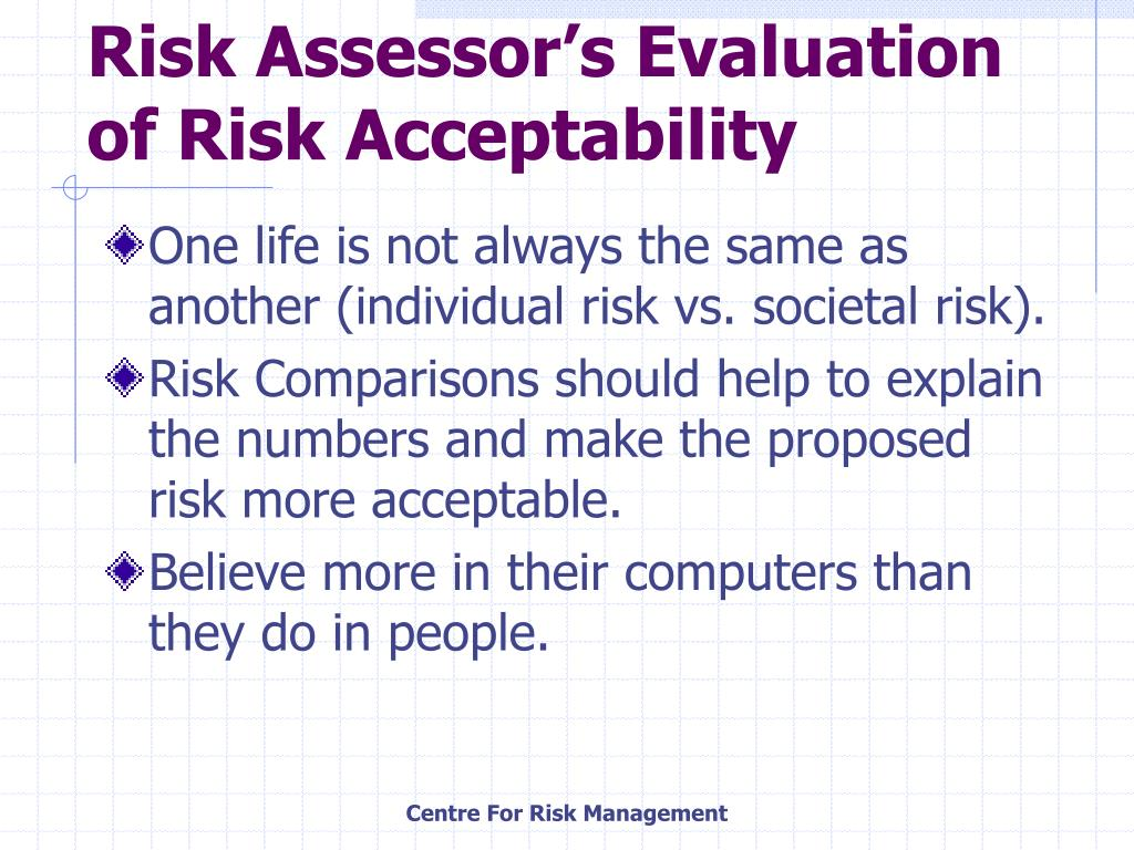 Risk Assessor's Evaluation of Risk Acceptability