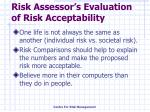 risk assessor s evaluation of risk acceptability