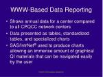 www based data reporting