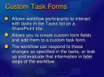 custom task forms