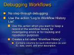 debugging workflows