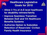 healthcare legislative goals for 20101