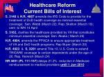 healthcare reform current bills of interest