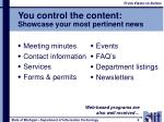 you control the content showcase your most pertinent news