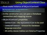 using objectcontext class