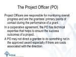 the project officer po