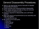 general disassembly procedures