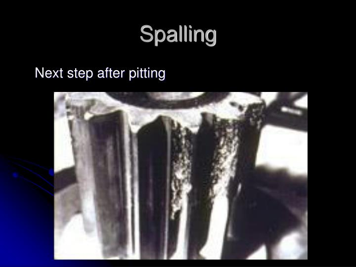 Spalling