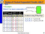 design of clocked sequential circuits with t f f