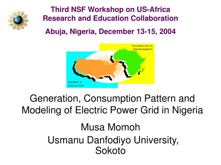 generation consumption pattern and modeling of electric power grid in nigeria n.