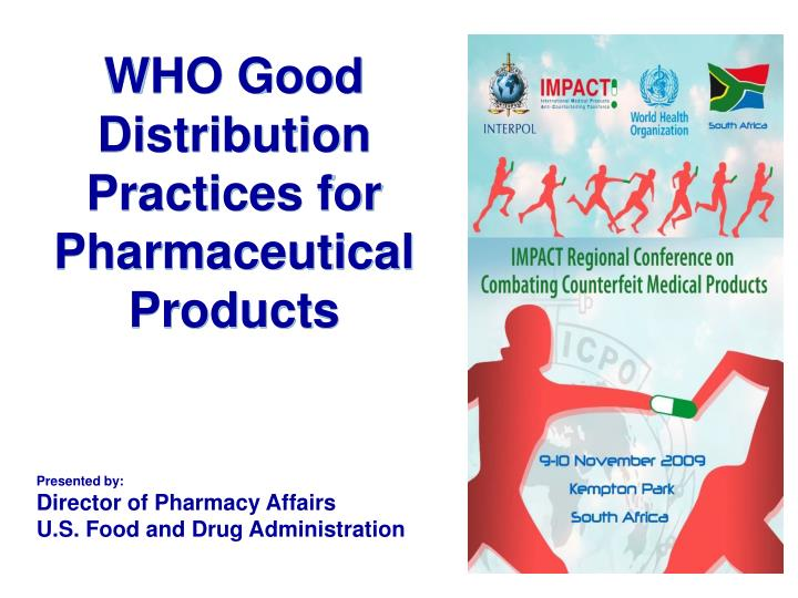 who good distribution practices for pharmaceutical products n.