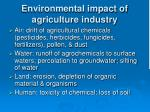 environmental impact of agriculture industry