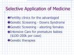selective application of medicine