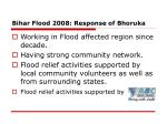 bihar flood 2008 response of bhoruka