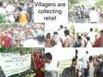 villagers are collecting relief