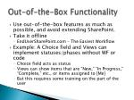 out of the box functionality