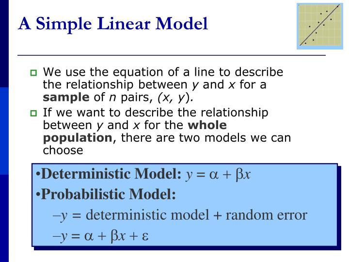 A Simple Linear Model