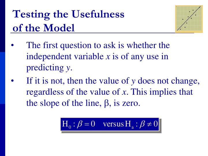 Testing the Usefulness
