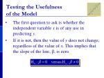testing the usefulness of the model