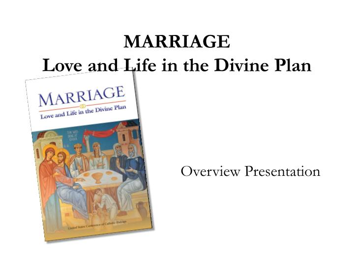 marriage love and life in the divine plan n.