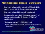 meningococcal disease care takers