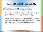 costs of social responsibility