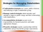 strategies for managing stakeholders continued