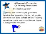 a diagnostic perspective on reading assessment