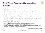 type three coaching conversation process